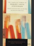 The Complete Stories of Robert Louis Stevenson - náhled