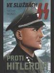 Ve službách SS - Proti Hitlerovi - náhled