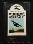 Vzduchoplavci - aviatici a piloti (A4, Ocpl, 224 s., il. O. Jelínek) - náhled