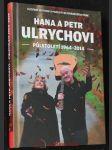 Hana a Petr Ulrychovi - půlstoletí : 1964-2014 : hudební historie a padesát nejznámějších písní - náhled