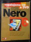Vypalujeme CD a DVD pomocí programu Nero 6 Reloaded - náhled