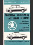 Škoda 1000 MB až 110 R kupé opravy, seřizování a údržba svépomocí - náhled