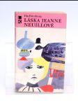 Láska Jeanne Neuillové Ilja Erenburg - náhled