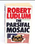 The Parsifal Mosaic Robert Ludlum - náhled