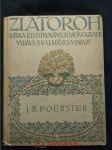 Josef Bohuslav Foerster (pv, 116 s., 19 obr příl, 2 facsimile) - náhled