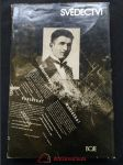 Svědectví - příběhy studentů z akce 17. listopad 1939 (Ocpl, 208 s., 16 s. příl.) - náhled