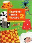 Největší kniha nápadů 2. (pro děti od 6 do 12 let) - náhled