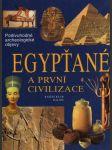 Egypťané a první civilizace - náhled