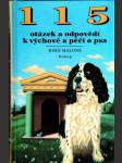115 otázek a odpovědi k výchově a péči o psa - náhled