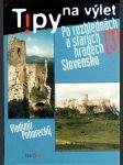 Tipy na výlet - Po rozhlednách a starých hradech 3 - Slovensko - náhľad