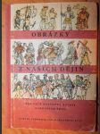 Obrázky z našich dějin - Učebnice dějepisu pro 5. roč. všeobecně vzdělávacích škol - náhled