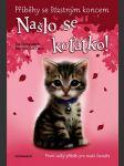 Příběhy se šťastným koncem - našlo se koťátko! - náhled