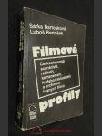 Filmové profily : Českoslovenští scénáristé, režiséři, kameramani, hudební skladatelé a architekti hraných filmů - náhled