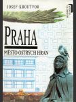 Praha, Město ostrých hran - náhled