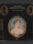 Portrétní miniatura (historie, sběratelství a znalectví) - náhled