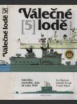 Válečné lodě 5. Amerika, Austrálie, Asie od roku 1945 - náhled