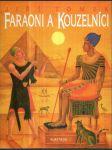 Faraoni a kouzelníci - náhled