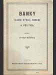 Banky, Jejich vývoj, funkce a politika - náhled