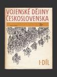 Vojenské dějiny Československa I. Díl, do roku 1526 - náhled