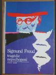 Sigmund Freud - tragédie nepochopení - náhled