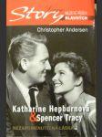 Katherina Hepburnová & Spencer Tracy - Nezapomenutelná láska, Pozoruhodný příběh lásky Katherine Hepburnové a Spencera Tracyho - náhled