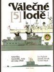 Válečné  lodě  5.-  amerika, austrálie, asie  od  roku  1945 - náhled