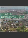 Praha - 1000 let stavby města - náhled