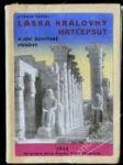 Láska královny Hatčepsut a jiné egyptské příběhy - náhled