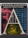Československá architektura od nejstarší doby po současnost - náhled