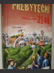 Přebyteční- příběh z roku 2140 - náhled