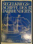 """Segelkriegsschiffe des 17. Jahrhunderts - Von der """"Couronne"""" zur """"Royal Louis""""  - náhled"""
