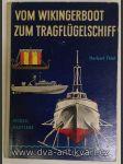 Vom Wikingerboot zum Tragflugelschiff - náhled