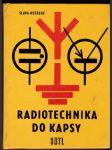 Radiotechnika do kapsy - určeno také studentům prům. i učňovských škol - náhled