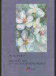 Umelecký text v tvorivých interpretáciách (Teória - poetológia - aplikácia) - náhled