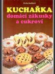 Kuchařka - domácí zákusky a cukroví - náhled