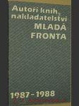 Autoři knih nakladatelství Mladá fronta. 1987 - náhled