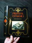 Přemysl Otakar I. : panovník, stát a česká společnost na prahu vrcholného feudalismu - náhled