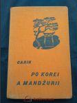 Po Korei a Mandžurii (Ocpl, 194 s., il. J. Kalabin) slovensky - náhled