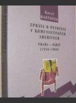 Zpráva o putování v komunistických archivech - náhled