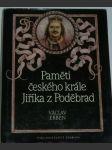 Paměti českého krále Jiříka z Poděbrad - náhled