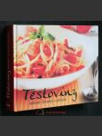 Těstoviny : sušené, čerstvé a plněné - náhled