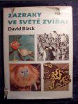 Zázraky ve světě zvířat : Pro čtenáře od 12 let - náhled