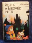 Vojta a medvěd Petr : pro čtenáře od 7 let - náhled