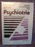 Psychiatrie : Učebnice pro zdravotnické školy : Stud.obor zdravotní sestra, dětská sestra, ženská sestra, rehabilitační pracovník - náhled