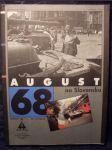 August 68 na Slovensku : August 1968 in Slovakia - náhled
