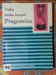Velká kniha receptů Pragomixu - náhled