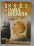 Svět Dana Browna : pravda skrytá za fikcí : s ilustrovaným průvodcem místy, popisovanými v příbězích Roberta Langdona - náhled