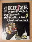 Krize v sovětských systémech od Stalina ke Gorbačovovi - náhled