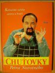 Chuťovky Petra Novotného : Kulinářské zážitky autora a hostů - náhled