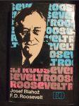 F. D. Roosevelt : Opustená cesta - náhled